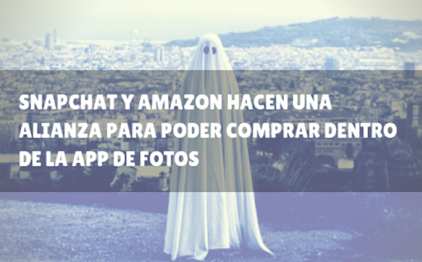 amazon y snapchat compra dentor de la app