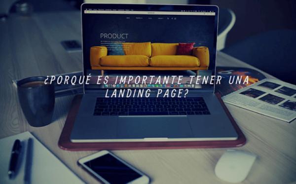 ¿Por qué es importante tener una landing page?